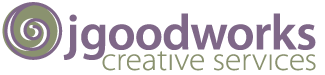 jgoodworks creative services , your one-stop marketing shop – consulting, copywriting , graphics , marketing and sales materials.